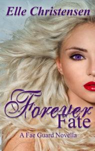Book Cover: Forever Fate: A Fae Guard Novella