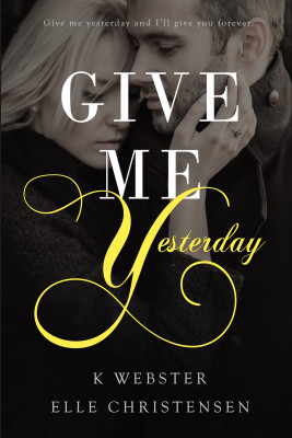 Book Cover: Give Me Yesterday