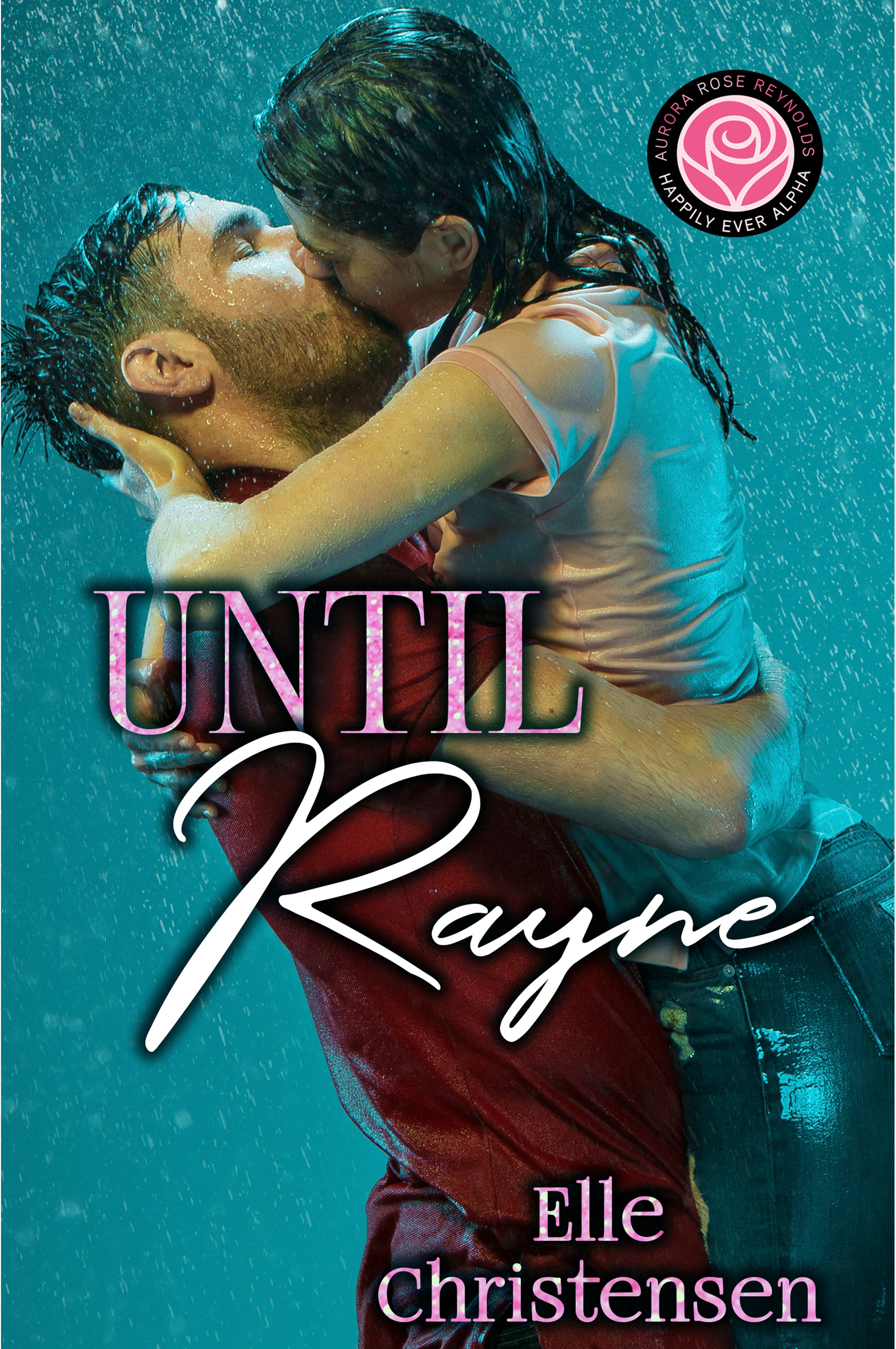 Until Rayne